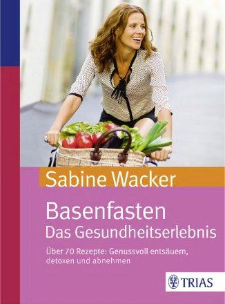Basenfasten - Das Gesundheitserlebnis - Buch