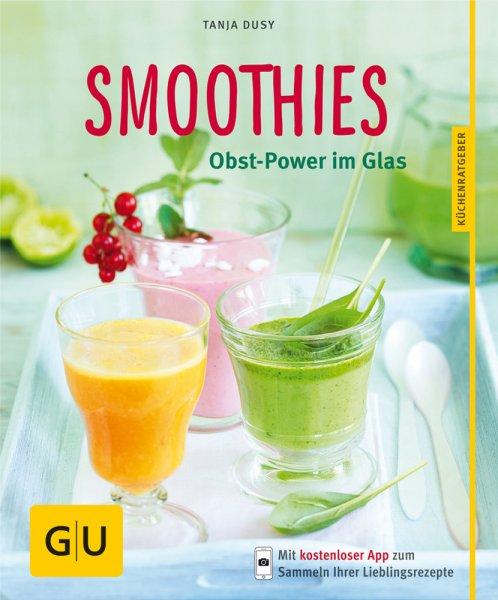 Smoothies - Obst-Power im Glas - Buch
