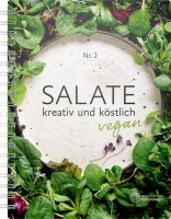 Vegane Salate: Kochbuch mit 37 köstlichen Rezepten