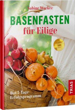 Basenfasten für Eilige - Kochbuch