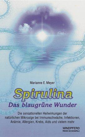 Spirulina, Das blaugrüne Wunder - Buch