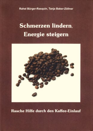 Schmerzen lindern, Energie steigern - Kaffee-Einlauf Buch