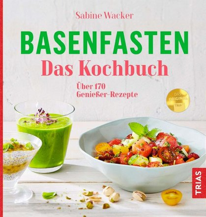 Basenfasten - das grosse Kochbuch