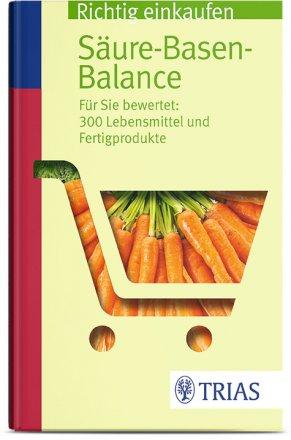 Richtig einkaufen - Säure Basen Balance - Buch