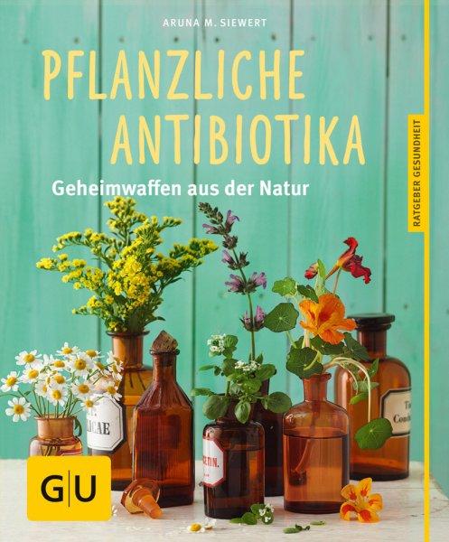 Pflanzliche Antibiotika - Buch