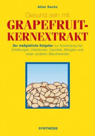 Gesund sein mit Grapefruitkernextrakt - Buch
