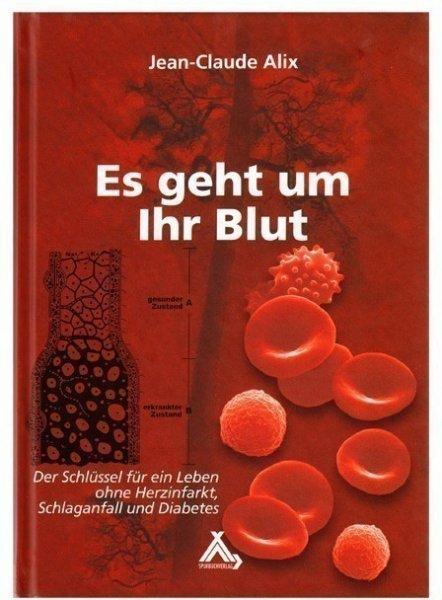 Es geht um Ihr Blut - Buch