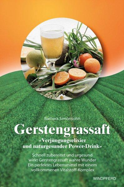 Gerstengrassaft Buch