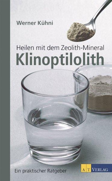 Heilen mit dem Zeolith-Mineral Klinoptilolith - Buch